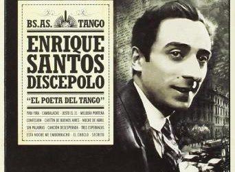 Enrique Santos Discépolo – I parte (1901-1929)
