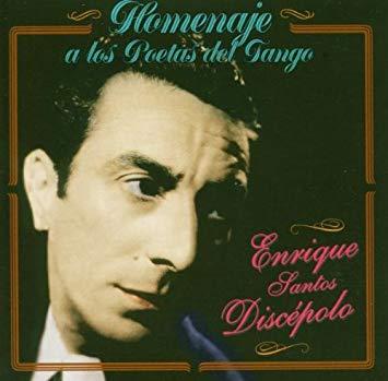 Enrique Santos Discépolo – II parte (1929-1935)