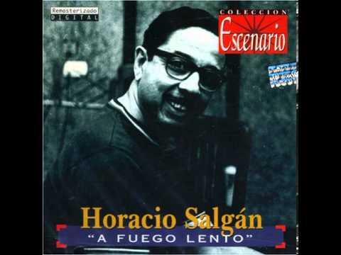 A fuego lento – Horacio Salgan
